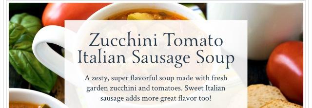 Zucchini Tomato Italian Sausage Soup2.jpeg